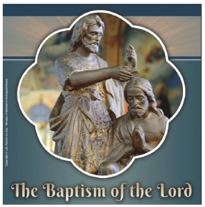 January 10th 2016 – Baptism of the Lord – St  Clare Parish