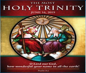 June 16th 2019 – Trinity Sunday – St  Clare Parish
